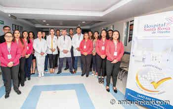 El Hospital Santa Rosa de Viterbo obtiene Certificación por el Consejo de Salubridad General - Periodico a.m.
