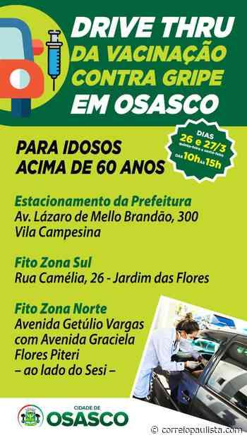 Osasco terá 3 Drive-Thrus para vacinar idosos nesta quinta e sexta - Correio Paulista