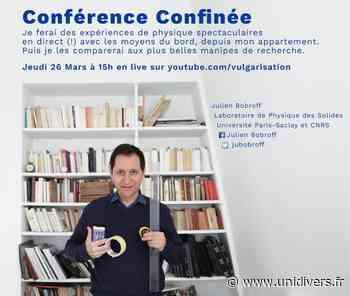 Conférence Confinée Université Paris-Saclay 26 mars 2020 - Unidivers