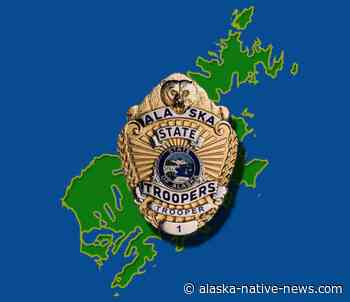 Kodiak-Based Troopers ask Boat/Vehicle Owners Parked at Mill Bay Storage to Check for Theft/Damage - Alaska Native News - Alaska Native News