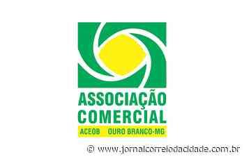 Carta enviada ao prefeito de Ouro Branco solicita medidas de ajuda ao comércio - Correio Online - Jornal Correio da Cidade