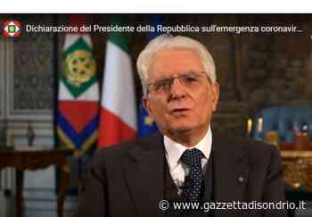 Presidente della Repubblica, messaggio agli italiani - La Gazzetta di Sondrio