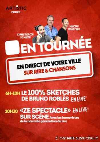 """RIRE ET CHANSONS """"ON TOUR!"""" - SALLE DE L'ETOILE, Chateaurenard, 13160 - Sortir à Marseille - Le Parisien Etudiant - Le Parisien Etudiant"""