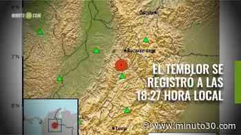 Temblor con epicentro en Zapatoca Santander, se sintió este anochecer - Minuto30.com