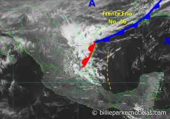 Frente Frío 46 y 47 ligados y con tránsito rápido #Veracruz - Billie Parker Noticias