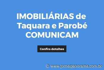IMOBILIÁRIAS de Taquara e Parobé COMUNICAM - Panorama