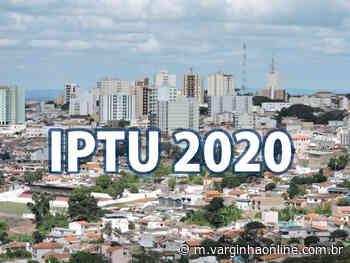Prefeitura de Varginha prorroga prazo da 1ª parcela do IPTU 2020 para dezembro - Varginha Online