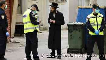 Israel weighs ultra-Orthodox lockdown - Cessnock Advertiser