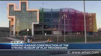 Strong National Museum of Play making progress on parking garage