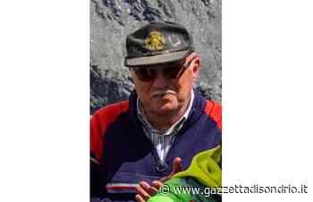 Valfurva, il SA, il CAI piangono Silvio - La Gazzetta di Sondrio