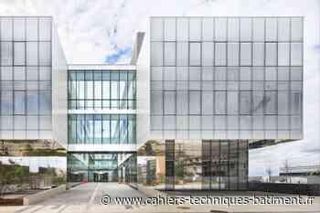 Le C2N de Saclay, nouveau temple de la recherche signé Schüco à Palaiseau - Cahiers Techniques du Bâtiment