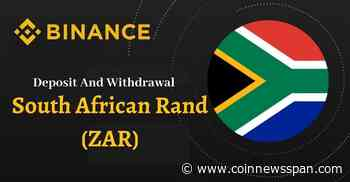 Binance Announces Launch of New Fiat On-Ramp for South African Rand (ZAR) - CoinNewsSpan