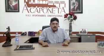 Alcalde de Acaponeta llama a la ciudadanía a seguir medidas de prevención por Covid-19 - El Sol de Nayarit