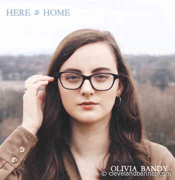 3-29 Olivia Bandy releases debut EP - Cleveland Daily Banner