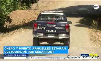 Noticias Unidades del Senafront custodiarán Chepo y Puerto Armuelles - TVN Panamá