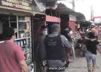 Feirantes desobedecem quarentena e têm comércios fechados pela polícia em Manaus - Portal do Holanda