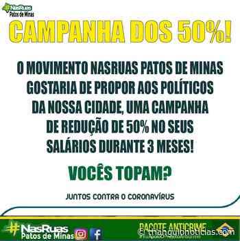 'Nas Ruas' propõe que políticos de Patos de Minas recebam 50% do salário - Triângulo Notícias - TN
