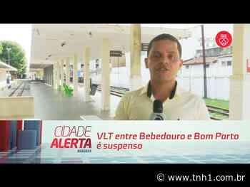 Cidade Alerta Alagoas VLT entre Bebedouro e Bom Parto é suspenso - TNH1
