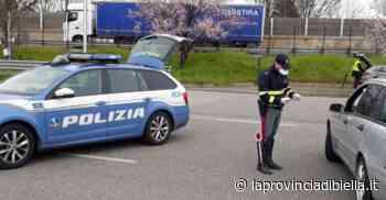 Coronavirus, in valle di Mosso sanzionati 18 automobilisti - La Provincia di Biella