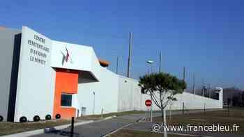 Coronavirus : un détenu testé positif au centre pénitentiaire d'Avignon-Le Pontet - France Bleu