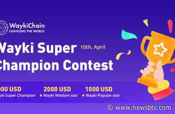 WaykiChain (WICC) Releases 7000 USD for its DeFi Knowledge Contest - newsBTC