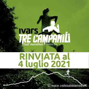 Vestone - Annullata la IvarsTre Campanili Halfmarathon - Valle Sabbia News