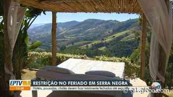 Coronavírus: Serra Negra suspende atendimento da rede hoteleira no feriado da Páscoa - G1