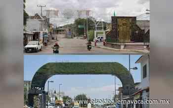 Arco en Anenecuilco no logró ser acceso emblemático - El Sol de Cuernavaca