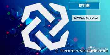 Bytom (BTM) Blockchain Programmable Economy MOV To be Centralized with Ten Nodes Creating Blocks - The Cryptocurrency Analytics