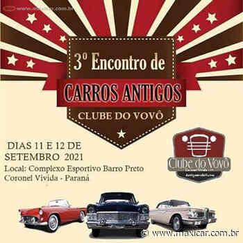 3º Encontro de Carros Antigos Clube do Vovô - Coronel Vivida, PR • 11 e 12/09/2020 - Portal Maxicar de Veículos Antigos
