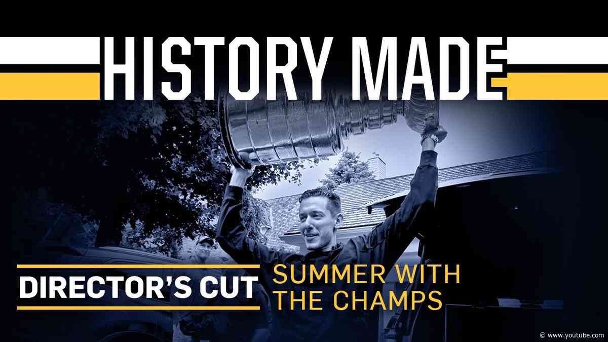 History Made: Director's Cut - Summer with the Champs