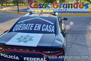 """Continúa policía federal operativo """"Quédate en casa"""" en Nuevo Casas Grandes - Akro Noticias"""