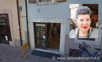 Trento: si è spenta Gigliola Postal. Da 36 anni gestiva la Bottega del Sarto insieme alla sorella - la VOCE del TRENTINO