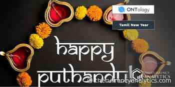 Ontology (ONT) Blockchain Cares for Its Community Wishes Tamil New Year Surprising Indeed - The Cryptocurrency Analytics