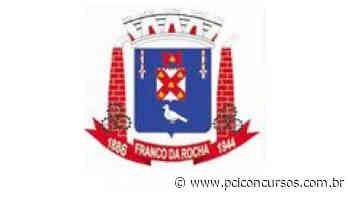 Concurso Público da Prefeitura de Franco da Rocha - SP tem cronograma suspenso - PCI Concursos