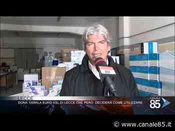 Lecce  Raone: Dona 100mila euro asl di Lecce che pero' deciderà come utilizzare - Canale 85