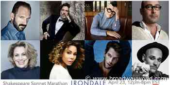 Ralph Fiennes, Daphne Rubin-Vega, Cady Huffman and More to Join Ironadale Shakespeare SONNET MARATHON - Broadway World