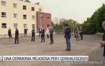 Cerimonie religiose negli alberghi con i malati di Coronavirus - L'Eco di Bergamo