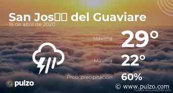 El clima para hoy en San José del Guaviare, 18 de abril de 2020 - Pulzo