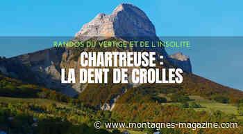 [Rando insolite] Chartreuse : la Dent de Crolles par le pas des Terreaux - Montagnes-magazine.com