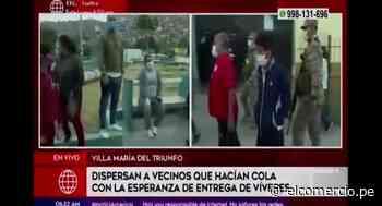 Coronavirus en Perú: militares disgregan a vecinos que hacían colas en Villa Maria del Triunfo - El Comercio Perú