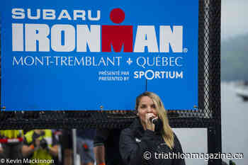"""Ironman Mont-Tremblant """"will not take place as planned."""" - Triathlon Magazine Canada"""