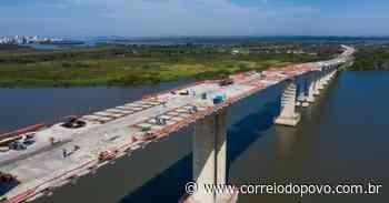 Nova ponte do Guaíba será liberada ao tráfego ainda este ano - Jornal Correio do Povo