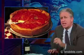 Let's Revisit Jon Stewart's Passionate Rant Against Deep Dish Pizza As A Reminder Of NY Pizza's Vast Superiority - BroBible