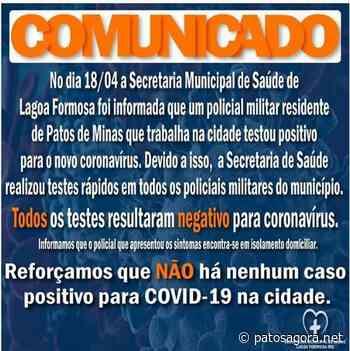 PM de Lagoa Formosa passa por exames de Covid-19 após militar de Patos de Minas que trabalha na cidade testar positivo - Patos Agora