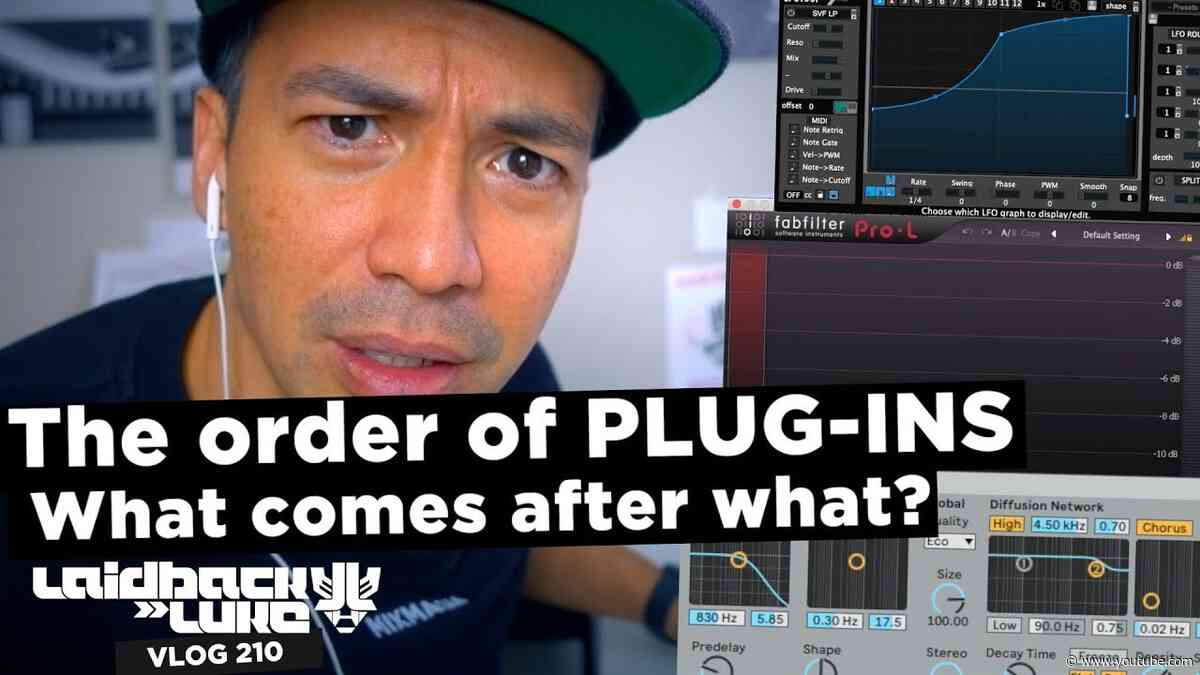The order of PLUG-INS! What comes after what?