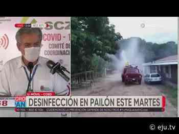 Gobernación cruceña desinfectará barrios de Pailón, coordinan llegar a más municipios - eju.tv
