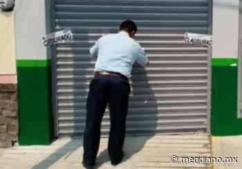 Clausurarán negocios no esenciales,Gobierno de Huimanguillo, Tabasco - Meridiano.mx