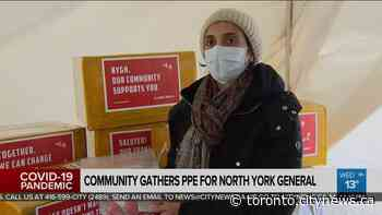 Community gathers PPE for North York General hospital - CityNews Toronto