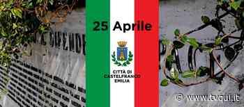 "FESTA DEL 25 APRILE, A CASTELFRANCO EMILIA ""CONCERTONE"" VIRTUALE - Tvqui"